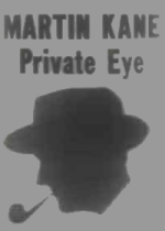 Thumbnail for Martin Kane, Private Eye