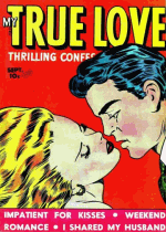 Thumbnail for My True Love Thrilling Confession Stories