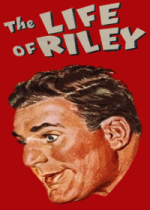 Thumbnail for The Life of Riley