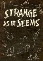 Thumbnail for Strange as It Seems