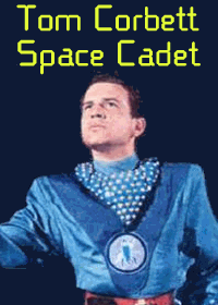Large Thumbnail For Tom Corbett, Space Cadet