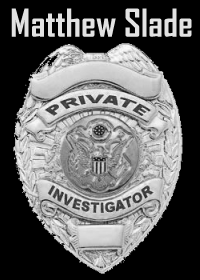 Large Thumbnail For Matthew Slade, Private Investigator