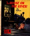 Cover For Sexton Blake Library S3 266 The House on the River