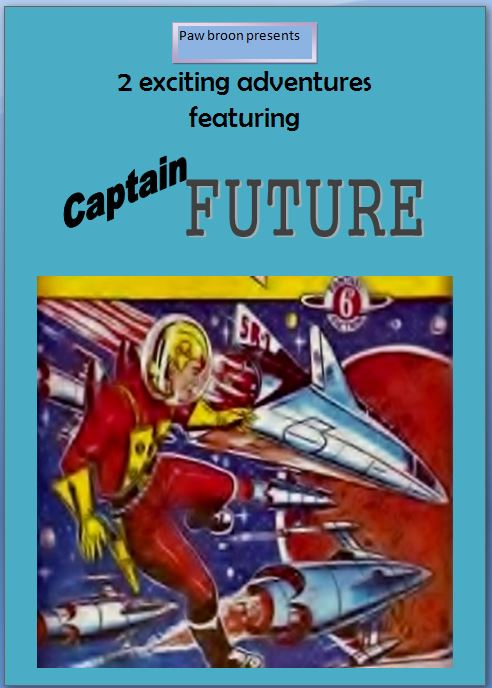 Comic Book Cover For Captain Future