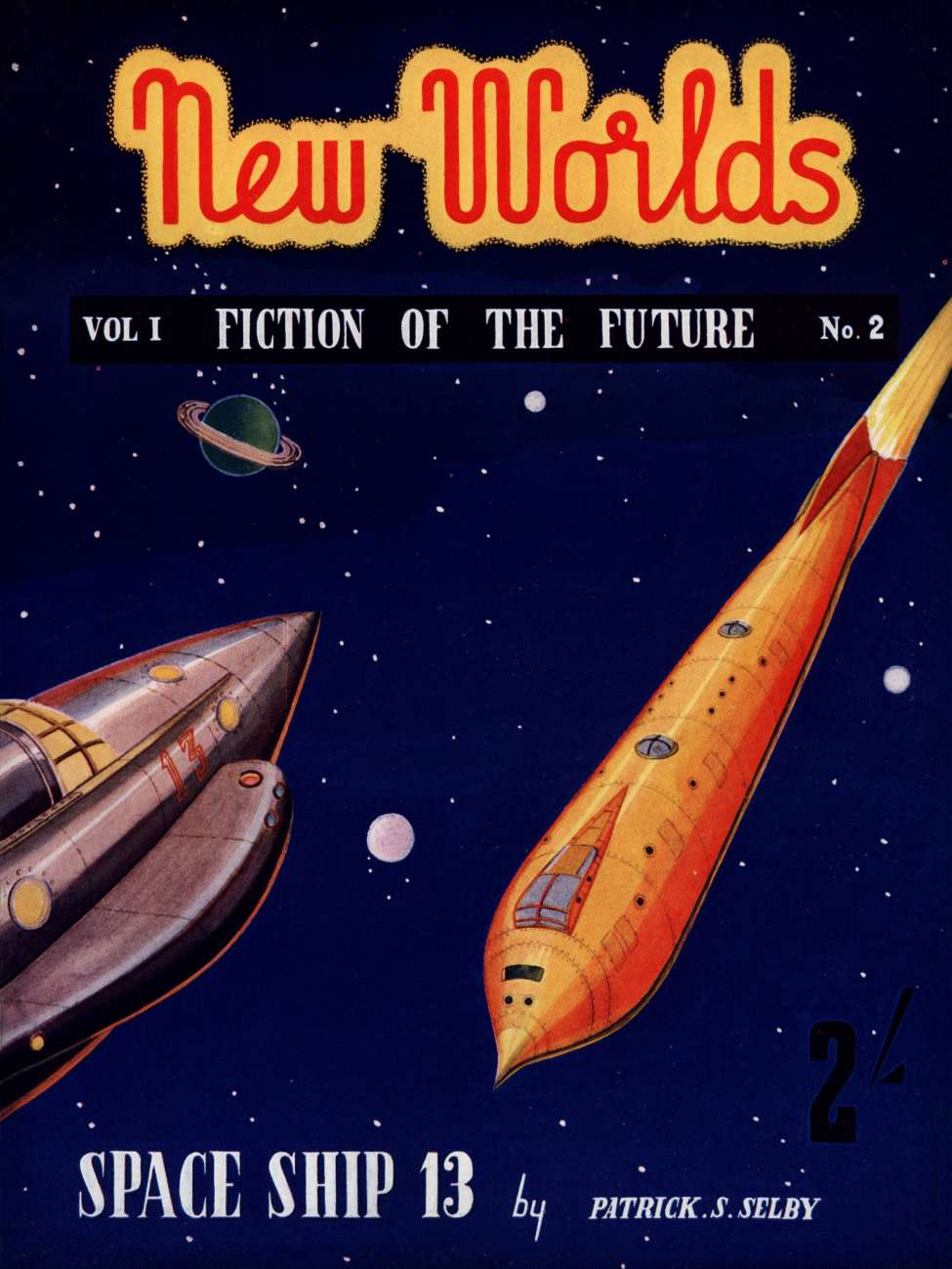 Comic Book Cover For New Worlds v01 002 - Space Ship 13 - Patrick S. Selby
