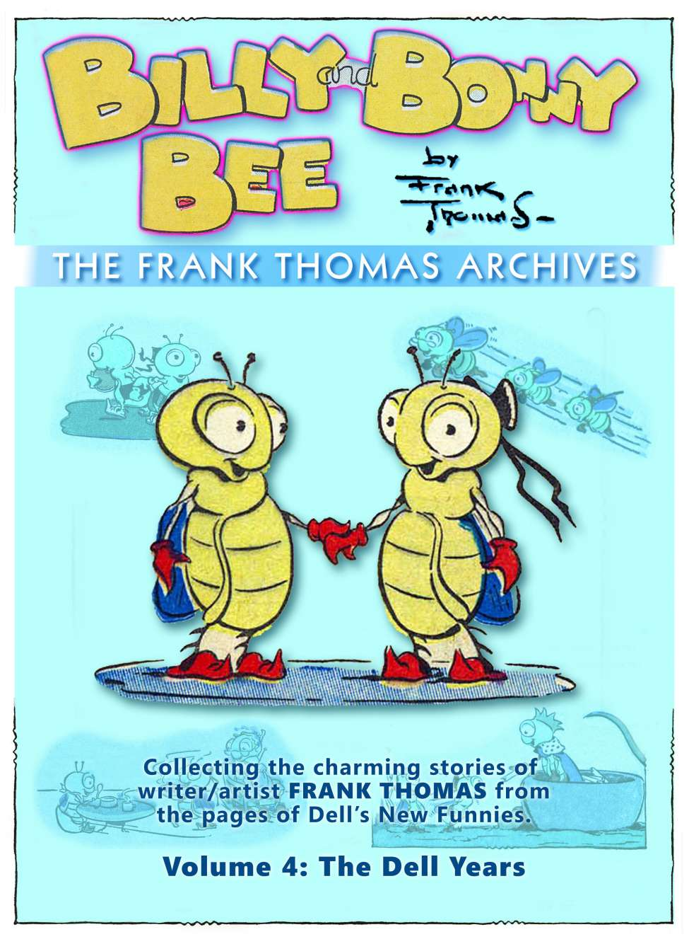 Comic Book Cover For Frank Thomas Archives v4 - Billy and Bonny Bee (Dell)