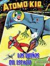 Cover For Atomo Kid 11 Los dueños del espacio