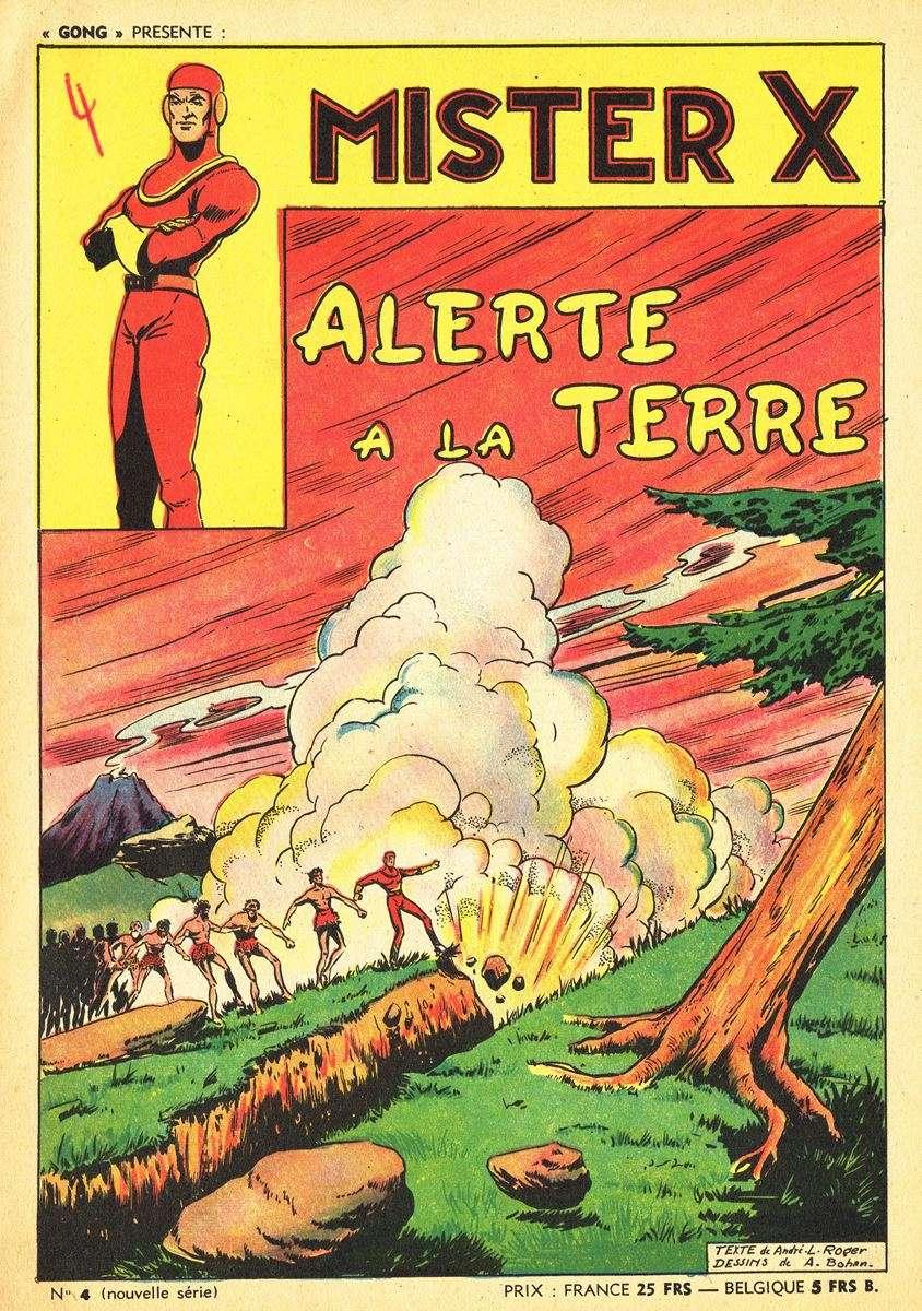 Comic Book Cover For Gong Présente Mister X 4 - Alerte à La Terre