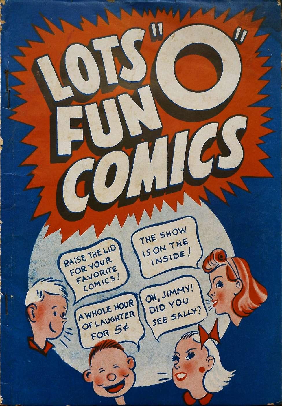 Comic Book Cover For Lots 'O' Fun Comics