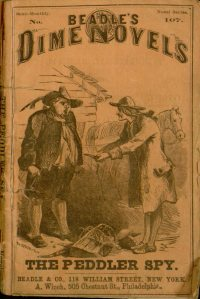 Large Thumbnail For The Peddler Spy or Dutchmen and Yankees A Tale of the Capture of Good Hope