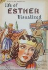 Cover For The Life of Esther Visualized (nn)