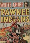Cover For White Chief Of The Pawnee Indians