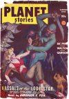 Cover For Planet Stories v3 7 Vassals of the Lode Star Gardner F. Fox