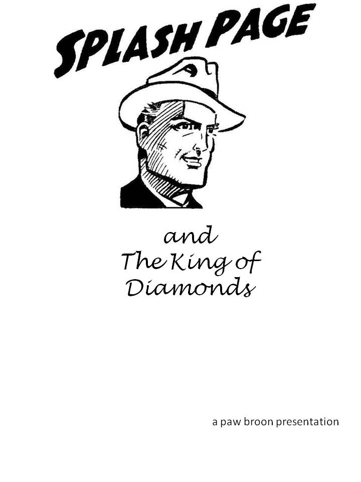 Comic Book Cover For Splash Page and the King of Diamonds