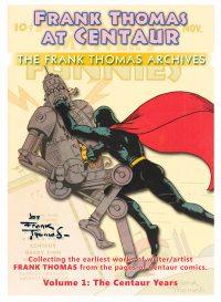 Large Thumbnail For Frank Thomas Archives v1 - Centaur Years (Centaur)