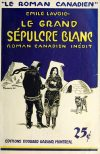 Cover For Le Roman Canadien 19 - Le grand sépulcre blanc