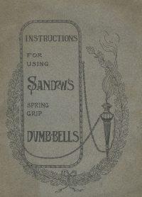 Large Thumbnail For Sandow's Spring Grip Dumb-Bells - Instruction Book