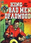 Cover For King of the Bad Men of Deadwood