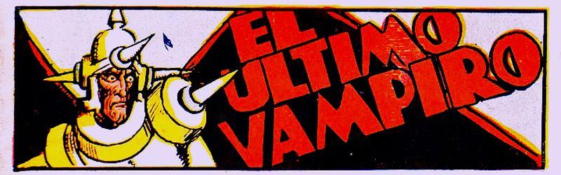 Comic Book Cover For El Ultimo Vampiro