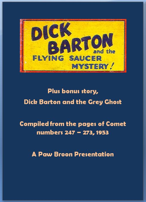 Comic Book Cover For Dick Barton and The Flying Saucer Mystery, plus bonus story