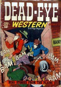 Large Thumbnail For Dead-Eye Western Comics v2 #4