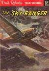Cover For Oral Roberts' True Stories 111 The Sky Ranger