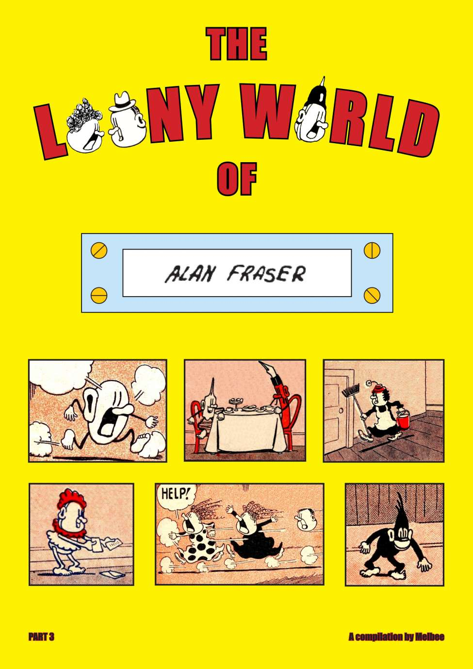Comic Book Cover For The Loony World Of Alan Fraser Part3