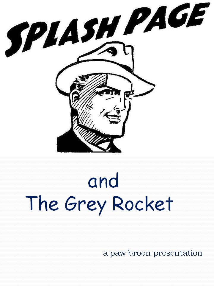 Comic Book Cover For Splash Page and the Grey Rocket