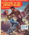 Cover For Sexton Blake Library S3 325 The Victim of the Devil's Bowl