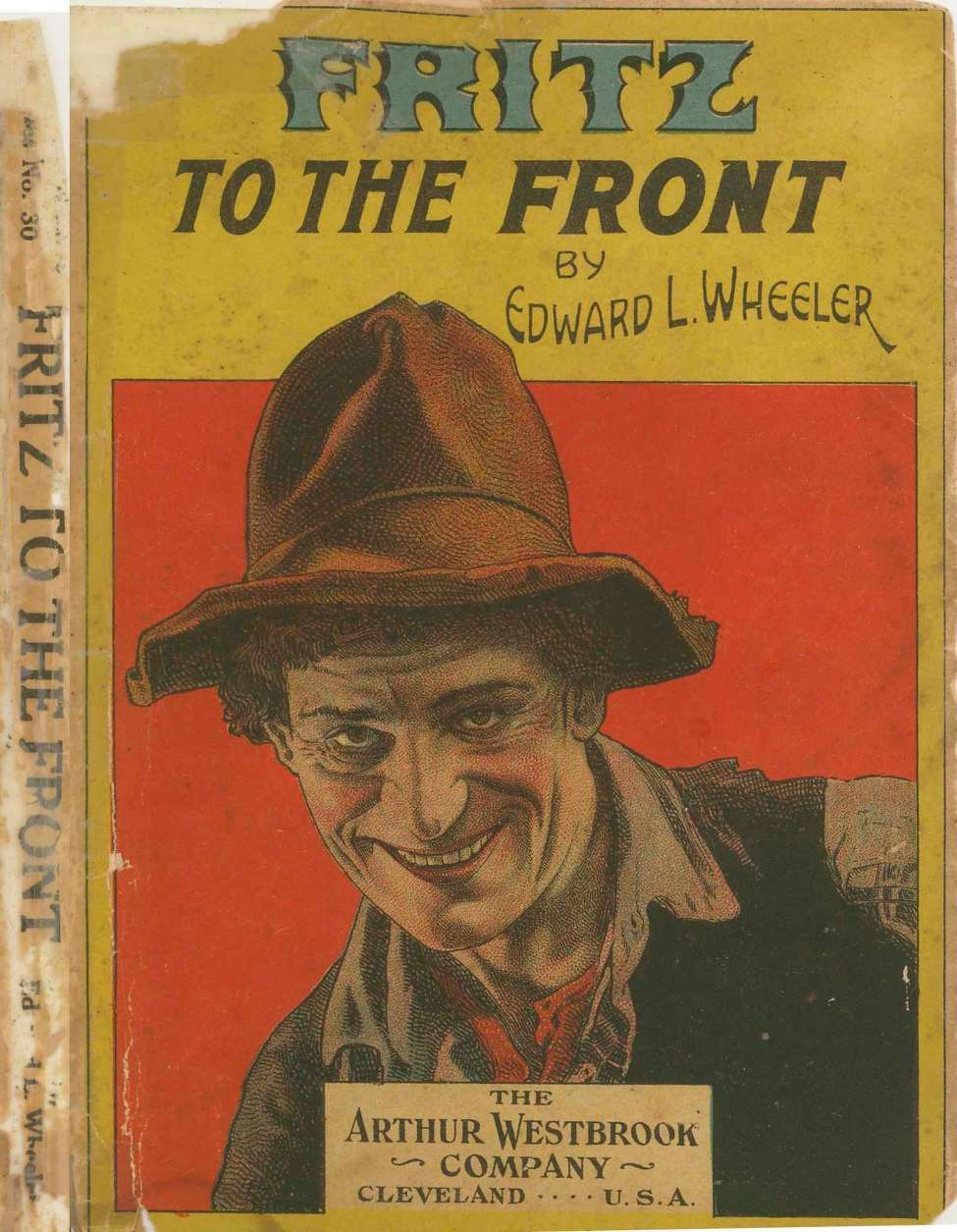 Comic Book Cover For Fritz to the Front by Edward L. Wheeler