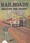 Cover For Railroads Deliver The Goods nn
