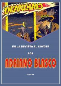 Large Thumbnail For El Encapuchado en la revista El Coyote por Adriano Blasco 2d Ed