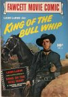Cover For Fawcett Movie Comic 8 King of the Bull Whip